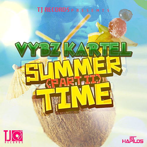 Summer Time Part 2 Single By VYBZ Kartel