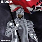 Los Británicos by El Taiger