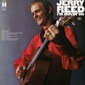 I'm Movin' On de Jerry Reed