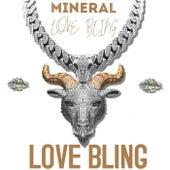 Love Bling von Mineral
