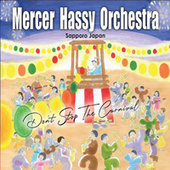 Dont Stop the Carnival by Mercer Hassy Orchestra