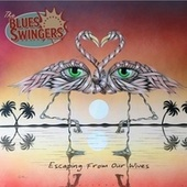 Escaping from Our Wives by The Blues Swingers