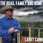 The Road, Family and Home de Larry Cann