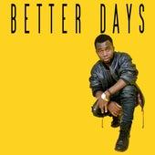 Better Days by Ayuba Flamez