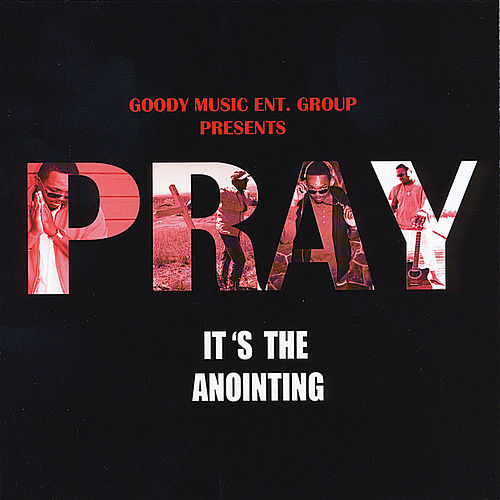 It's the Anointing by Pray