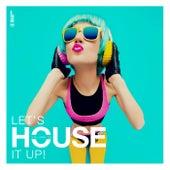 Let's House It Up, Vol. 32 von Various Artists