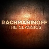 Rachmaninoff: The Classics by Various Artists
