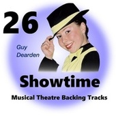 Showtime 26 - Musical Theatre Backing Tracks by Guy Dearden