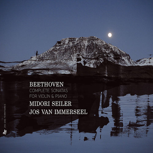 Beethoven: Complete Sonatas for Violin & Piano by Midori Seiler