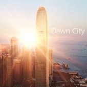 Dawn City (The Day Begins) by Publimáster