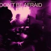 Don't Be Afraid (Torren Foot Remix) de Diplo