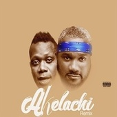 Akelachi (feat. Duncan Mighty) by C-9