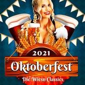 Oktoberfest: Die Wiesn Classics 2021 von Various Artists