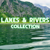 Lakes & Rivers Collection by Nature Sound