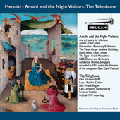 Menotti: Amahl and the Night Visitors, the Telephone by Various Artists