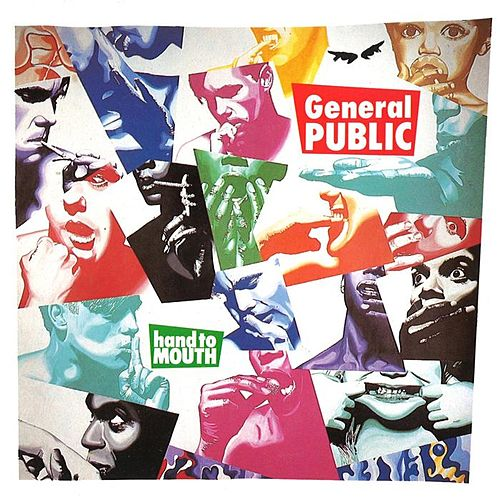 Hand To Mouth by General Public