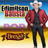 Pop Brega na Fm de Edimilson Batista
