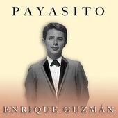Payasito by Enrique Guzmán