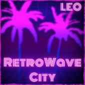 Retro Wave City (Leo Remix) by MK