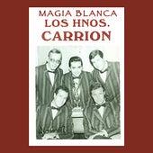 Magia Blanca by Los Hermanos Carrion