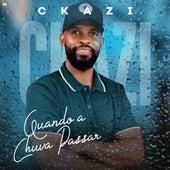 Quando a Chuva Passar (Cover) by Ckazi