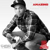 Amazing (feat. Montae Clark) - Single by Da Messenger