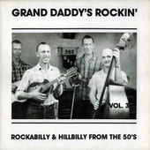 Grand Daddy's Rockin' Vol.3 by Various Artists
