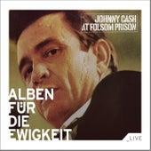 At Folsom Prison (Alben für die Ewigkeit) von Johnny Cash