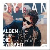 MTV Unplugged (Alben für die Ewigkeit) von Bob Dylan