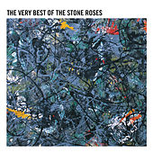 The Very Best Of The Stone Roses (Remastered) by The Stone Roses