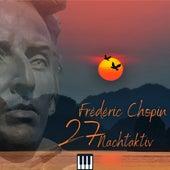 Chopin - Nocturne (Nachtaktiv 27) von Frederic Chopin