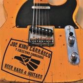 Beer Bars & Guitars by Joe King Carrasco y Colectivo Chihuahua