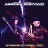 Energy Overload by Carmine Appice