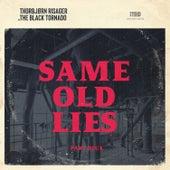 Same Old Lies - Part Deux de Thorbjørn Risager