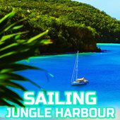 Sailing Jungle Harbour by Nature Sounds (1)