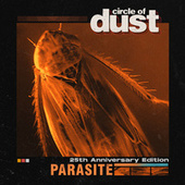 Parasite (25th Anniversary Mix) by Circle of Dust