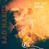 Bad Habits de Swole Sauce