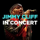 In Concert by Jimmy Cliff