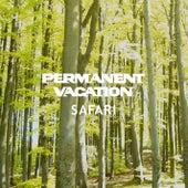 Permanent Vacation Safari by Various Artists