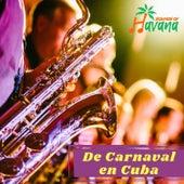 De Carnaval en Cuba by Sounds Of Havana