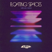 Floating Spaces by Miguel Migs