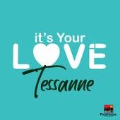 It's Your Love von Tessanne Chin