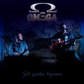 Solo Quedan Lágrimas by Omega