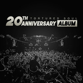 20th Anniversary Album by Tortured Soul