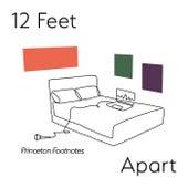12 Feet Apart de Princeton Footnotes