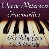 The Way You Look Tonight Oscar Peterson Favourites de Oscar Peterson