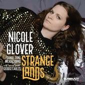 Strange Lands by Nicole Glover