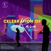 Celebration Of Rain by Unni Krishnan