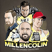 The Melancholy Connection von Millencolin