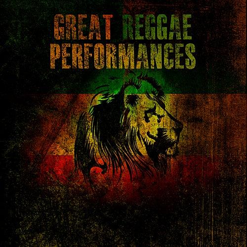 Great Reggae Performances Platinum Edition by Various Artists